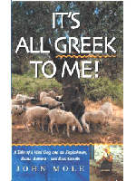 It's All Greek To Me! - John Mole's account of setting up home on the Greek island of Evia