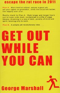 Get Out While You Can by George Marshall