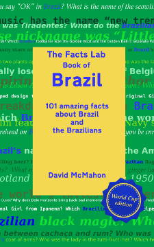 The Facts Lab Book of Brazil by David McMahon