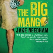 """The Big Mango"" by Jake Needham"