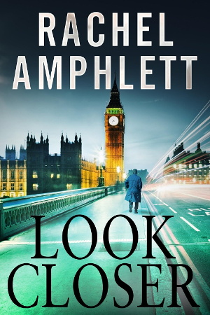 """Look Closer"" by Rachel Amphlett"