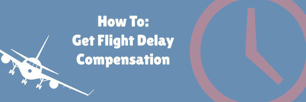 Banner: How to get flight delay compensation